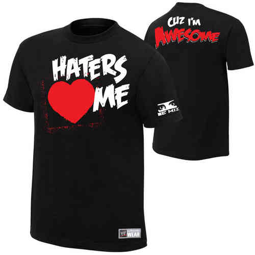 The Miz Haters <3 Me T-Shirt